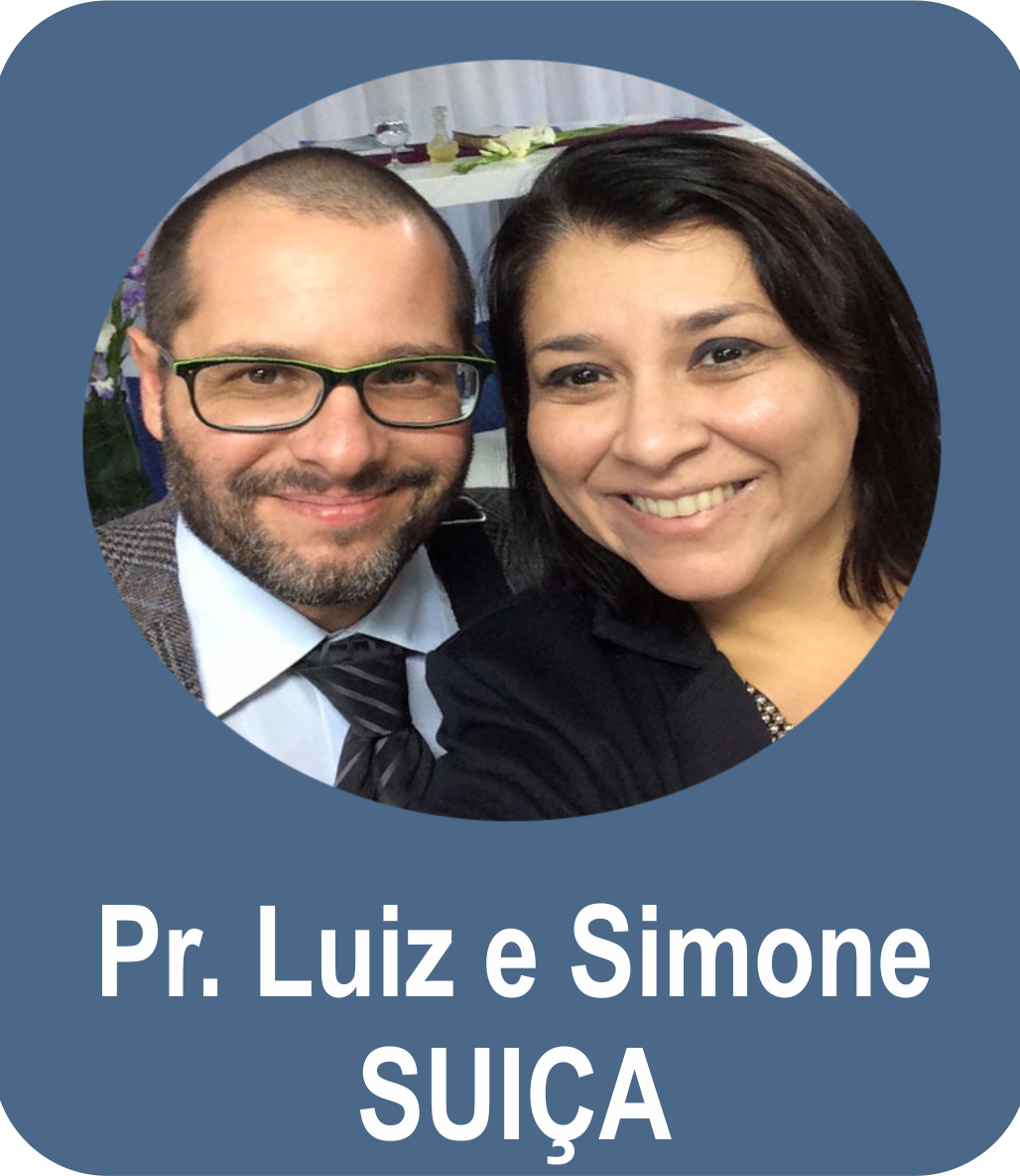Pr. Luiz Henrique Guimarães e Miss. Simone de Melo Guimarães - Suiça