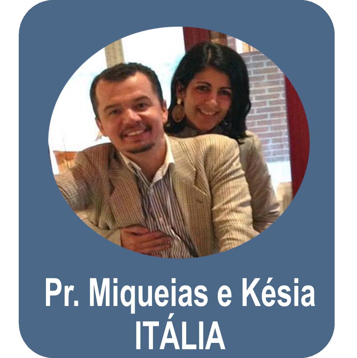 Pr. Miquéias Visoto e Miss. Késia - ITÁLIA - Vicenza