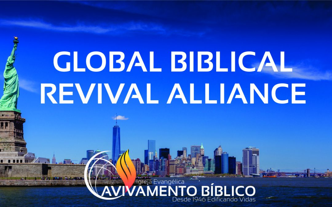 GLOBAL BIBLICAL REVIVAL ALLIANCE