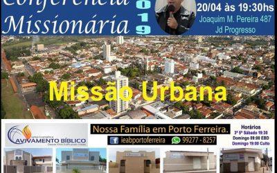 GRANDE CONFERÊNCIA MISSIONÁRIA NA IEAB PORTO FERREIRA – SUDESTE 3